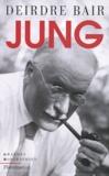 Deirdre Bair - Jung - Une biographie.