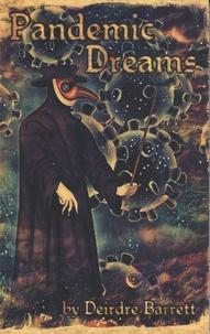 Deirdre Barrett - Pandemic Dreams.