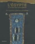 Deirdre Emmons et Merel Eyckerman - L'Egypte au Musée des Confluences - De la palette à fard au sarcophage.
