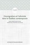Deirdre Meintel et Annick Germain - L'immigration et l'ethnicité dans le Québec contemporain.