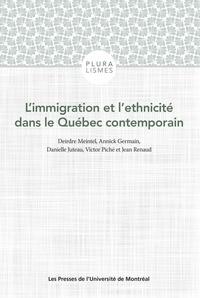 Deirdre Meintel et Victor Piché - L'immigration et l'ethnicité dans le Québec contemporain.