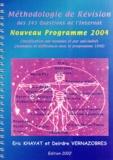 Deirdre Vernazobres et Eric Khayat - Méthodologie de révision des 345 questions de l'Internat. - Nouveau programme 2004.