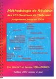 Deirdre Vernazobres et Eric Khayat - Méthodologie de révision des 401 questions de l'internat. - Edition 2002.