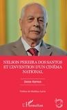 Deise Ramos - Nelson Pereira dos Santos et l'invention d'un cinéma national.