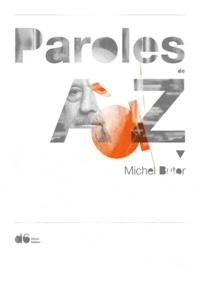 Michel Butor - Michel Butor, paroles de A à Z - Avec un livre : Pièces à conviction, 2 DVD.