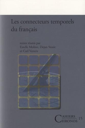 Dejan Stosic et Estelle Moline - Les connecteurs temporels du français.