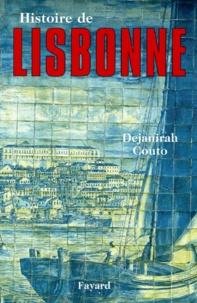Dejanirah Couto - Histoire de Lisbonne.