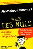 Deke McClelland et Galen Fott - Photoshop Elements 4 pour les nuls.