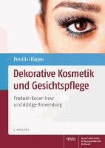 Dekorative Kosmetik und Gesichtspflege - Produkt-Know-how und richtige Anwendung.