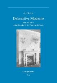 Dekorative Moderne - Das Art Déco in der Raumkunst der Weimarer Republik.