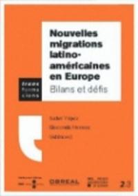 Del castillo isabel Yépez - Nouvelles migrations latino-américaines en Europe - Bilans et défis.
