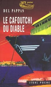 Del Pappas - Le Cafoutchi du diable.