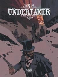 Livres en ligne download pdf Undertaker - Volume 5 - The White Indian en francais 9791032810040