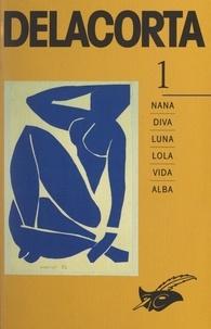Delacorta et Serge Brussolo - Delacorta (1) - Nana, Diva, Luna, Lola, Vida, Alba.