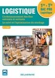 Delagrave - Logistique 1re, Tle Bac Pro Logistique - Pochette élève.