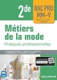 Delagrave - Métiers de la mode : Pratiques professionnelles Vêtements 2de Bac Pro - Pochette élève.