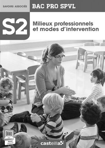 Delagrave - Spvl 2 milieux prof et modes inter 2e 1e Term Bac Pro - Professeur.