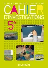 Technologie 5e Cahier dinvestigations - Cahier dactivité élève.pdf