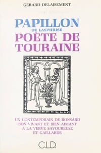 Delaisement - Papillon, poete de touraine.