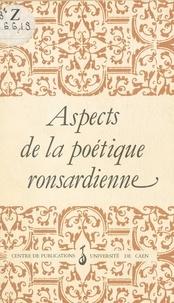 Delajarte - Aspects de la poétique ronsardienne - Actes du colloque de Caen, décembre 1985.