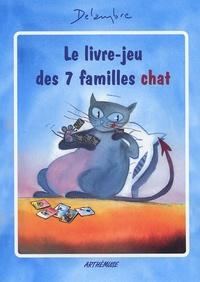 Delambre - Le livre-jeu des 7 familles chat.