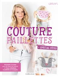 Delari - Couture paillettes - Spécial Fêtes.