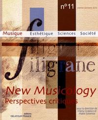 Marta Grabocz et Makis Solomos - Filigrane N° 11, premier semes : New Musicology - Perspectives critiques.