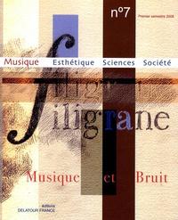 Makis Solomos - Filigrane N° 7, premier semest : Musique et bruit.