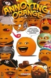 Delcourt - Annoying Orange Tome 1 : Agent secret orange.