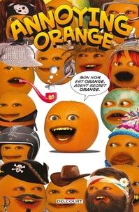 Delcourt - Annoying Orange Tome 1 : Agent secret orange.