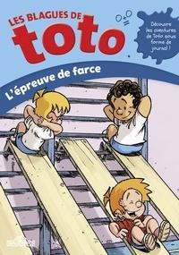 Delcourt - Les Blagues de Toto  : L'épreuve de farce.