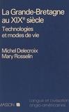 Delecroix - La Grande-Bretagne au XIXe siècle - Technologies et modes de vie.