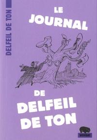 Delfeil de Ton - Le Journal de Delfeil de Ton.