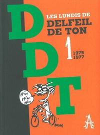 Delfeil de Ton - Les lundis de Delfeil de Ton - Tome 1, 1975-1977.
