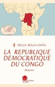 Delga Bella-canta et Cmlkobxl & Asbl productions associées - La République démocratique du Congo - Histoire.