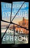 Delia Ephron - L'été dernier à Syracuse.