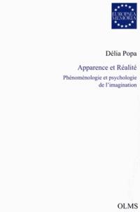 Délia Popa - Apparence et réalité - Phénoménologie et psychologie de l'imagination.