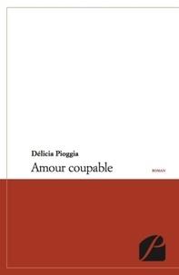 Délicia Pioggia - Amour coupable.