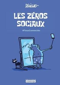 Deligne - Les zéros sociaux - #TousConnectés.