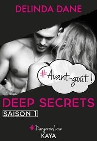 Delinda Dane - Dangerous Love  : Deep Secrets - Avant-goût.