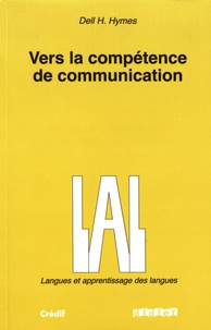 Dell Hymes - Vers la compétence de communication.