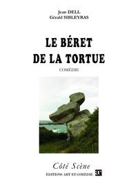 Dell/sibleyras - Le beret de la tortue.