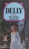 Delly - Des Plaintes dans la nuit.