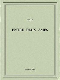Delly - Entre deux âmes.