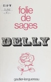 Delly - Folie de sages.
