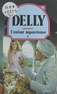 Delly - L'enfant mystérieuse (1).