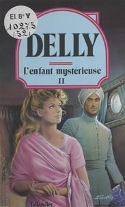 Delly - L'Enfant mystérieuse.