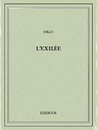 Delly - L'exilée.