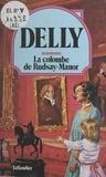 Delly - La colombe de Rudsay Manor.