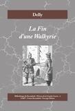 Delly - La Fin d'une Walkyrie - Histoire d'amour à l'époque de la Première Guerre mondiale.
